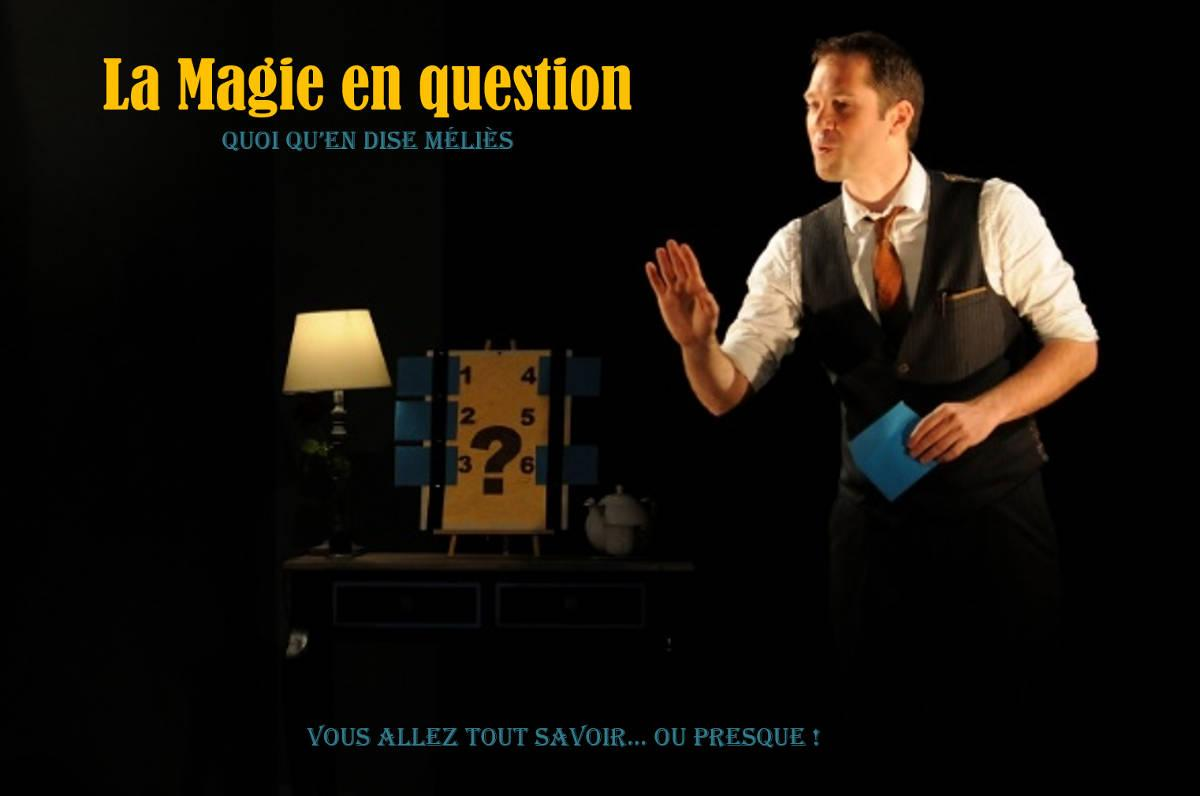 Spectacle La magie en question à St Didier d'Aussiat